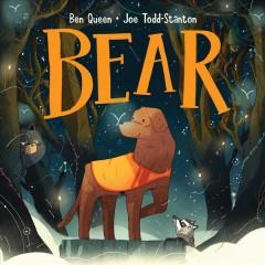 Bear by Queen, Ben.