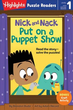 Nick and Nack put on a puppet show by Budzi, Brandon.