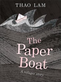 The paper boat by Lam, Thao