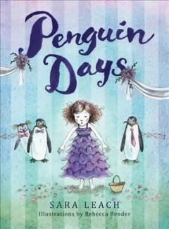 Penguin days by Leach, Sara