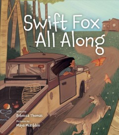 Swift Fox all along by Thomas, Rebecca  (Poet)