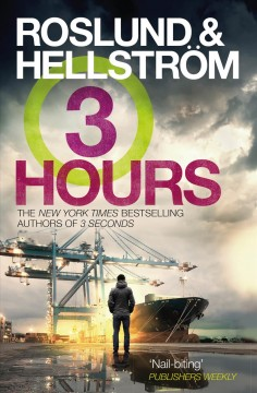 Three hours by Roslund, Anders