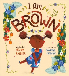 I am brown by Banker, Ashok