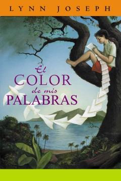 El Color de mis Palabras = The Color of My Words by Joseph, Lynn