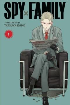 Spy x family.  Mission 1  Vol. 1, by Endo, Tatsuya