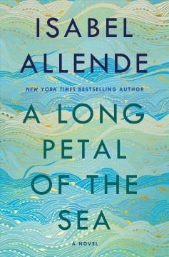 A long petal of the sea : a novel by Allende, Isabel