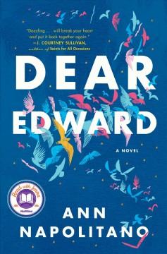 Dear Edward : a novel by Napolitano, Ann