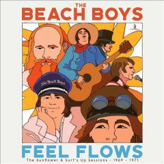 Feel flows : the Sunflower & Surf's up sessions 1969-1971 by
