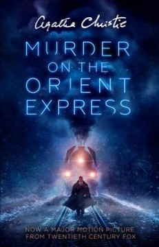 Murder on the Orient Express: A Hercule Poirot Mystery by Christie, Agatha