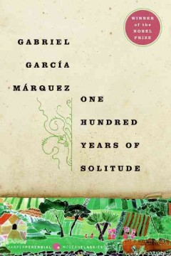 One hundred years of solitude by García Márquez, Gabriel