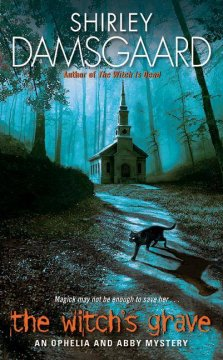 The witch's grave / Shirley Damsgaard