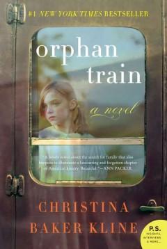 Orphan train : a novel / Christina Baker Kline