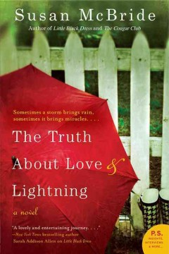 The truth about love and lightning / Susan McBride