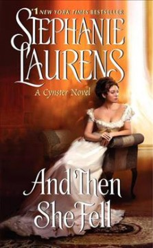 And then she fell / Stephanie Laurens