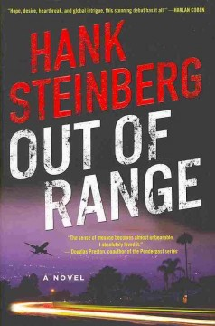 Out of range / Hank Steinberg