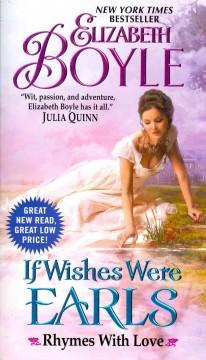 If wishes were earls / Elizabeth Boyle