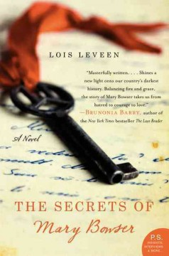 The secrets of Mary Bowser / Lois Leveen