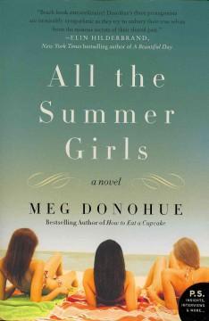All the summer girls / Meg Donohue