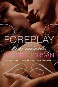 Foreplay / Sophie Jordan