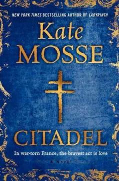 Citadel / Kate Mosse