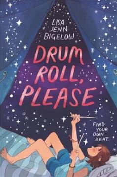 Drum roll, please by Bigelow, Lisa Jenn