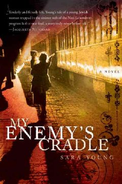 My enemy's cradle / Sara Young