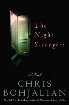 The night strangers : a novel / Chris Bohjalian