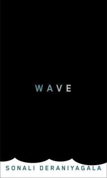 Wave / Sonali Deraniyagala