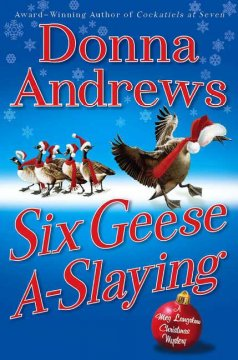 Six geese a-slaying / Donna Andrews