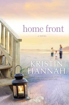 Home front / Kristin Hannah
