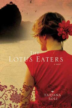 The lotus eaters / Tatjana Soli
