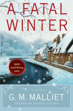 A fatal winter a Max Tudor novel / G. M. Malliet
