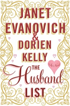 The husband list / Janet Evanovich & Dorien Kelly