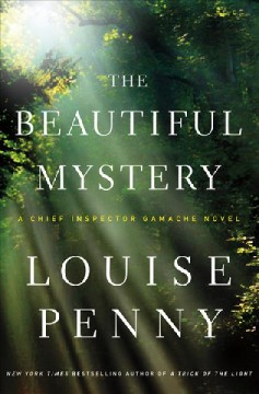 The beautiful mystery / Louise Penny