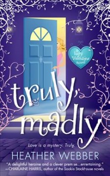 Truly, madly / Heather Webber