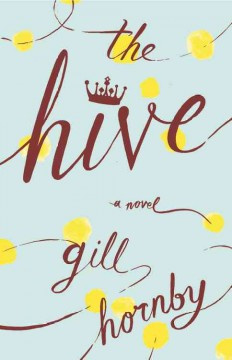 The hive / Gill Hornby