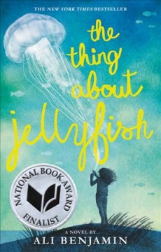 The thing about jellyfish by Benjamin, Ali