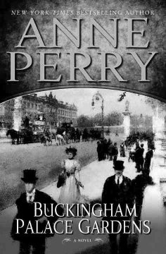 Buckingham Palace gardens : a novel / Anne Perry