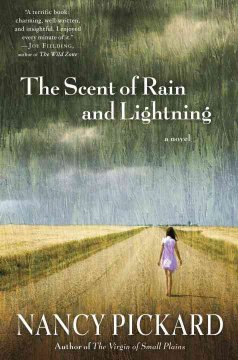 The scent of rain and lightning : a novel / Nancy Pickard