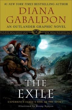The exile : an Outlander graphic novel / Diana Gabaldon