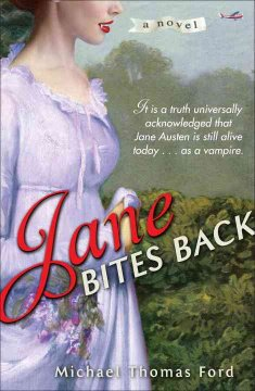 Jane bites back : a novel / Michael Thomas Ford