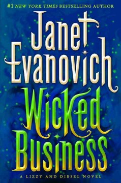 Wicked business : a Lizzy and Diesel novel / Janet Evanovich