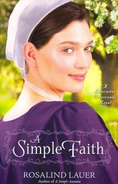 A simple faith / Rosalind Lauer