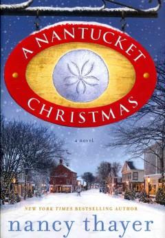 A Nantucket Christmas : a novel / Nancy Thayer