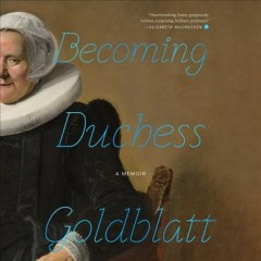 Becoming Duchess Goldblatt by