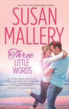 Three little words / by Susan Mallery