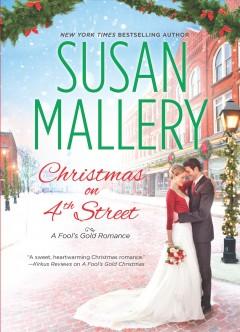 Christmas on 4th Street / Susan Mallery