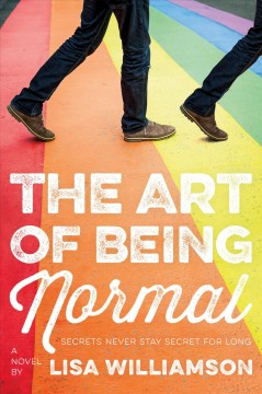 The art of being normal by Williamson, Lisa