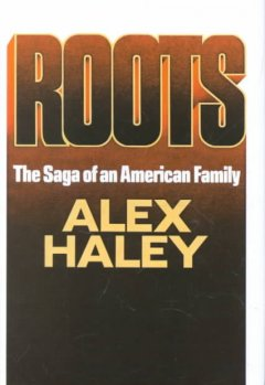 Roots by Haley, Alex.