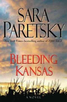 Bleeding Kansas / Sara Paretsky